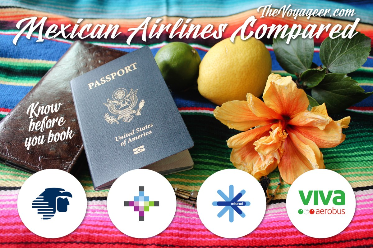 Mexican Airlines Review: Aeromexico, Volaris, Interjet, VivaAerobus